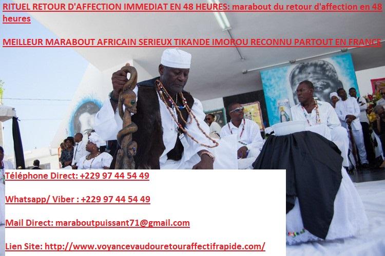 Besoin d'un Vrai Medium Voyant Marabout Africain Sérieux en France et Canada: Retour affectif rapide paiement après résultat Num.whatsapp: +229 97 44 54 49